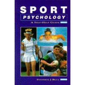 Sport Psychology: A Self-help Guide