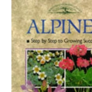 Alpines (Crowood Gardening Guides)