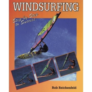 Windsurfing: Step-by-step to Success