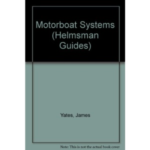 Motorboat Systems (Helmsman Guides)