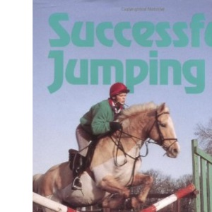 Successful Jumping: Training Your Horse with Gridwork