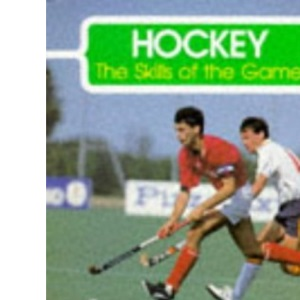 Hockey (The Skills of the Game)
