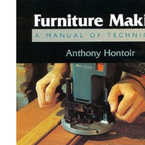 Furniture Making (Manual of Techniques)