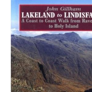 Lakeland to Lindisfarne: Coast to Coast Walk from Ravenglass to Holy Island