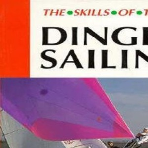 Dinghy Sailing (Skills of the Game)