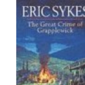 The Great Crime of Grapplewick
