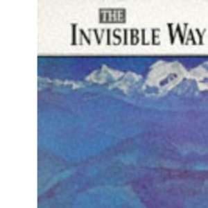 The Invisible Way: A Time to Love - A Time to Die (Element Classics)