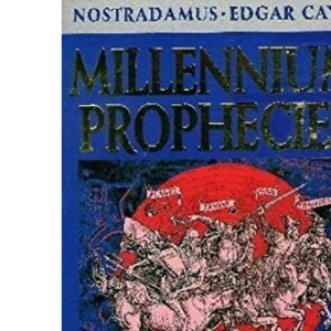 Millennium Prophecies: Predictions for the Year 2000