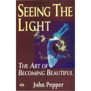 Seeing the Light: The Art of Becoming Beautiful