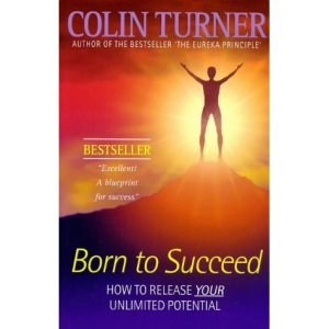 Born to Succeed: How to Achieve the Habit of Success