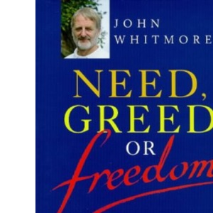 Need, Greed or Freedom: Business Changes and Personal Choices