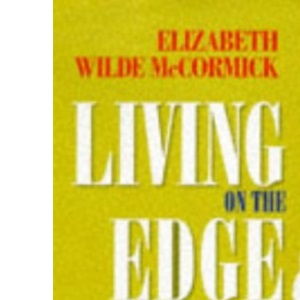 Living on the Edge: Breaking Through Instead of Breaking Down