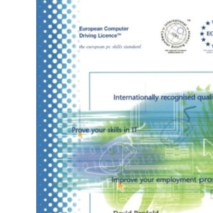 Ecdl Module 3: Word Processing: ECDL - The European PC Standard (European Computer Driving Licence)