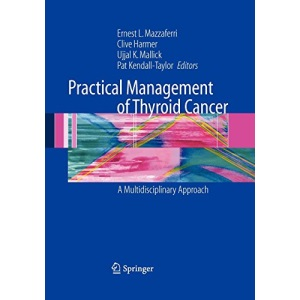 Practical Management of Thyroid Cancer: A Multidisciplinary Approach
