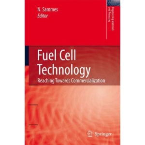 Fuel Cell Technology: Reaching Towards Commercialization (Engineering Materials and Processes)
