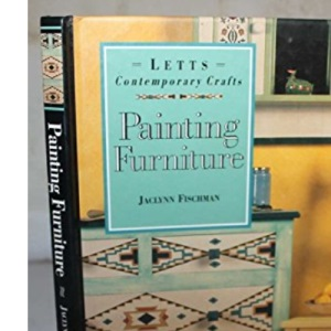 Painting Furniture (Contemporary Crafts)