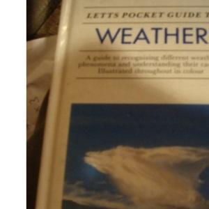 Letts Pocket Guide to Weather (Letts pocket guides)