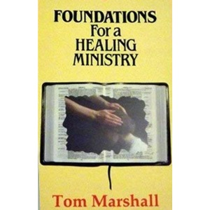 Foundations for Healing Ministry