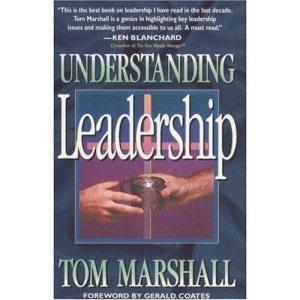 Understanding Leadership: Fresh Perspectives on the Essentials of New Testament Leadership