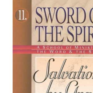 Salvation by Grace: No. 10 (Salvation of the Spirit S.)