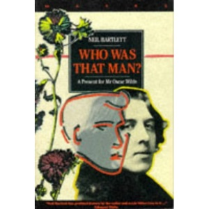 Who Was That Man?: A Present for Mr Oscar Wilde (Masks)