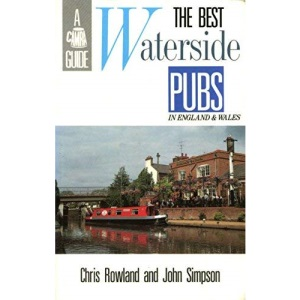 Best Waterside Pubs in England and Wales (CAMRA Guides)