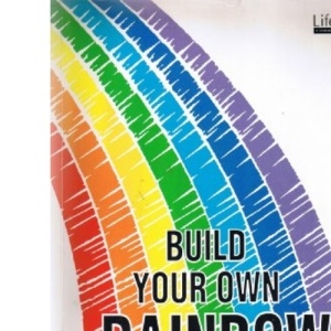 Build Your Own Rainbow: Workbook for Career and Life Management (Lifeskills for adults)
