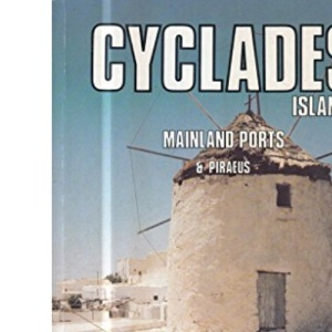 Groc's Candid Guide to the Cylades Islands: Including Syros, Mykonos, Paros.... (Groc's Candid Guides)