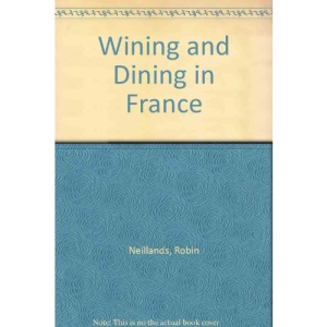 Wining and Dining in France