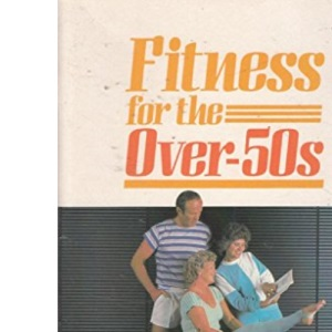 Fitness for the Over Fifties