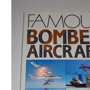 Famous Bomber Aircraft