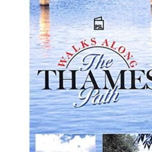 Walks Along the Thames Path