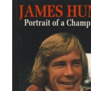 James Hunt: Portrait of a Champion