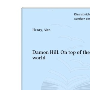 Damon Hill: On Top of the World