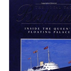 The Royal Yacht Britannia: Inside the Queen's Floating Palace