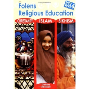 Primary RE: Textbook - Christianity/Islam/Sikhism Bk. 4 (Re Scheme)