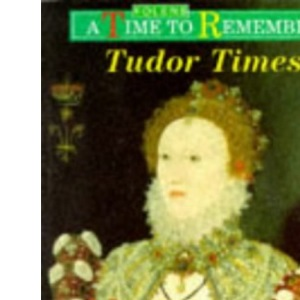 Tudor Times: Textbook (Time to Remember)