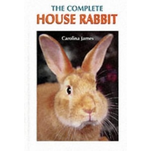 The Complete House Rabbit