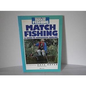Match Fishing (Improve Your Coarse Fishing S.)