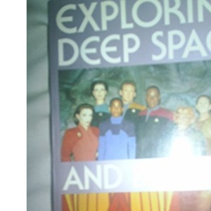 Exploring Deep Space and Beyond