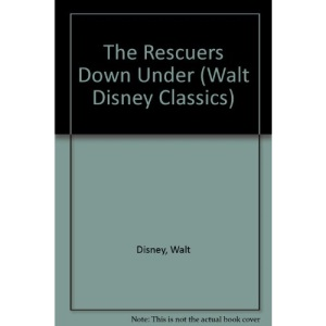 The Rescuers Down Under (Walt Disney Classics)