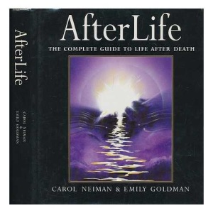 Afterlife: Complete Guide to Life After Death