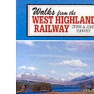 Walks from the West Highland Railway (Cicerone Guide)