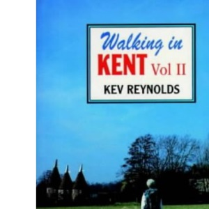 Walking in Kent: v. 1 (County)