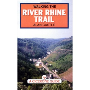 Walking the River Rhine Trail (A Cicerone guide)