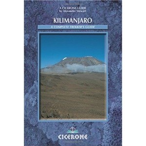 Kilimanjaro: Preparation, Practicalities and Ascent Routes (Cicerone Mountain Walking)