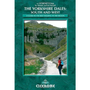 The Yorkshire Dales - South and West: Howgills, Dentdale, Ribblesdale, Airedale, Wharfdale (Cicerone Guide): Wharfedale, Littondale, Malhamdale, Dentdale and Ribblesdale: 1 (Cicerone guides)