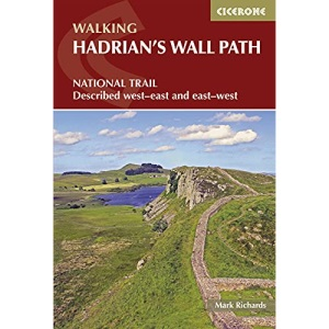Hadrian's Wall Path (National Trail Guidebook & OS 1:25K Map Booklet) (Cicerone Walking Guide): National Trail: Described west-east and east-west (Cicerone guides)