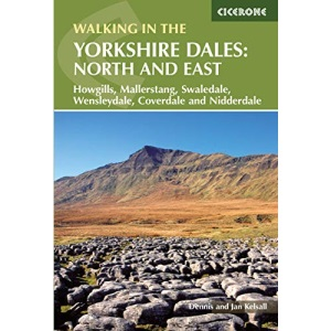 Walking in the Yorkshire Dales: North and East Walks - Howgills, Mallerstang, Swaledale, Wensleydale, Coverdale and Nidderdale (Cicerone Walking Guide)