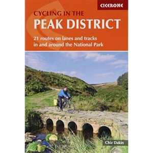 Cycling in the Peak District: 21 Routes on Lanes and Tracks in and Around the National Park